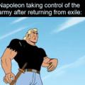"""""""Napoleão assumindo o controle do exército após retornar do exílio"""""""